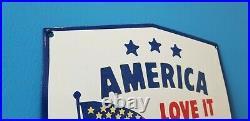 Vintage American Porcelain USA Flag Love It Leave Service Gas Shield Sign
